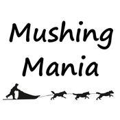 MUSHING MANIA